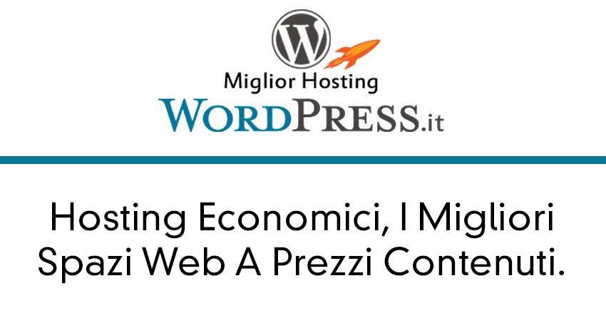 Hosting Economici, I Migliori Spazi Web A Prezzi Contenuti.