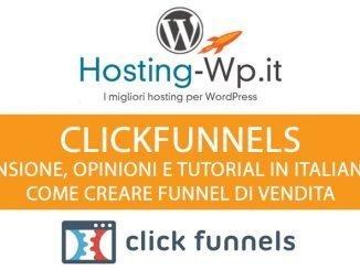 ClickFunnels Recensione, Opinioni e Tutorial In Italiano Su Come Creare Funnel Di Vendita