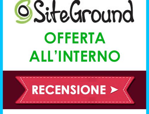 Siteground Dominio Gratis-Sconto-Prezzi-Hosting WordPress Opinioni